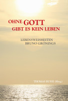 """Buch """"Ohne Gott gibt es kein Leben"""""""